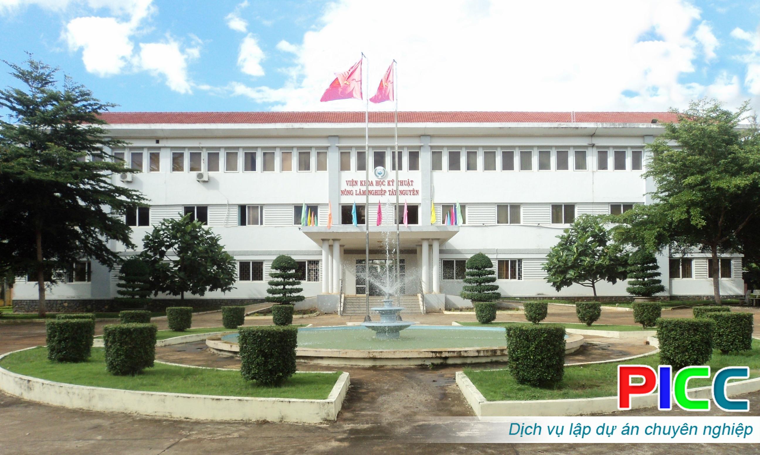 Dự án đầu tư xây dựng Viện Khoa học kỹ thuật Nông – Lâm nghiệp Tây Nguyên